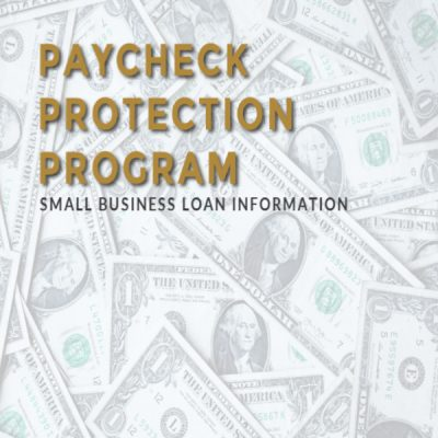 The Paycheck Protection Program for Small Businesses