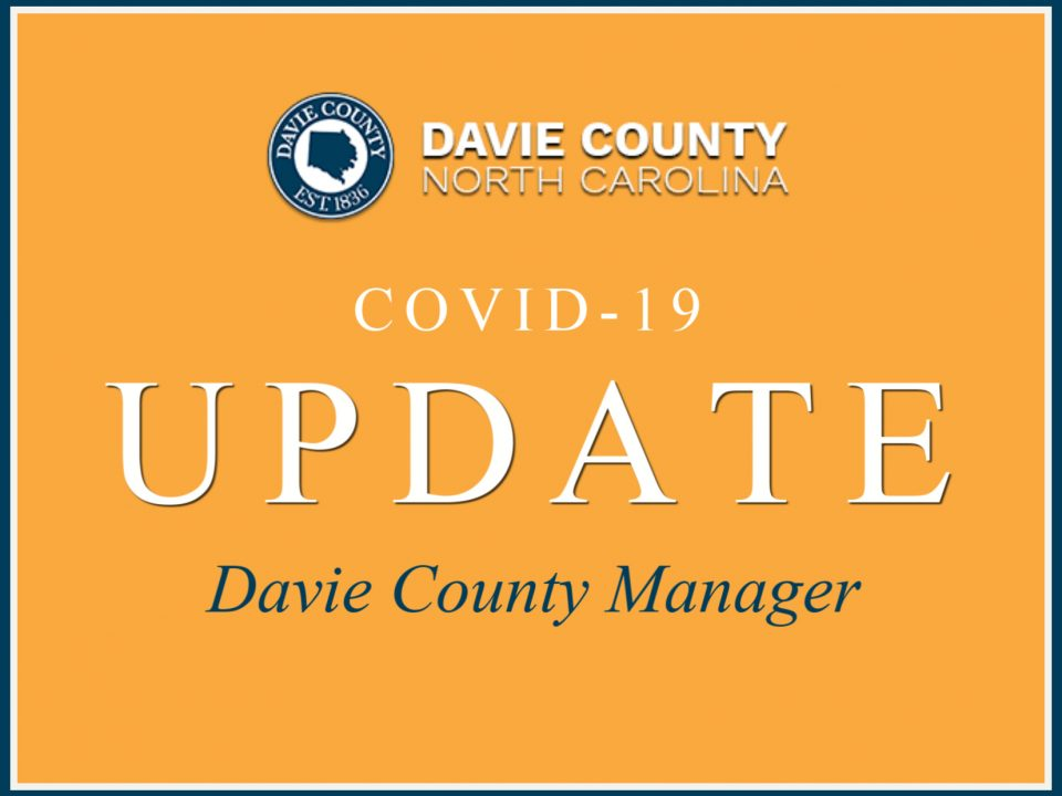 Davie County COVID 10 Update from County Manager
