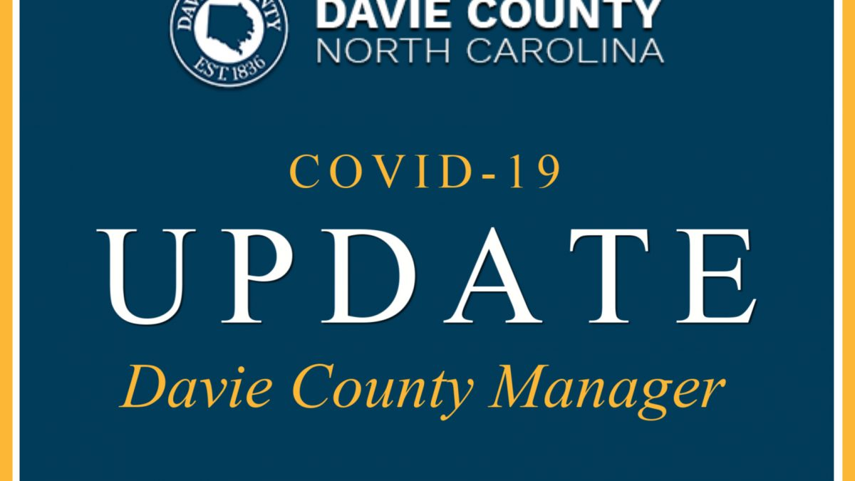 Davie County Manager Latest Links and resources for COVID-19